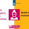 Mondkapje verplicht, aanpassing corona poster voor buurt- en dorpshuizen